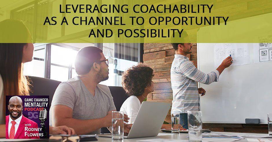 GCM 03 | Leveraging Coachability