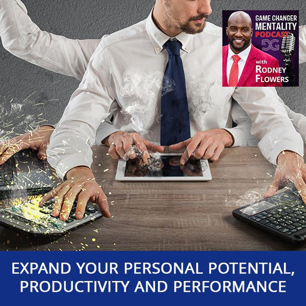 Expand Your Personal Potential, Productivity And Performance