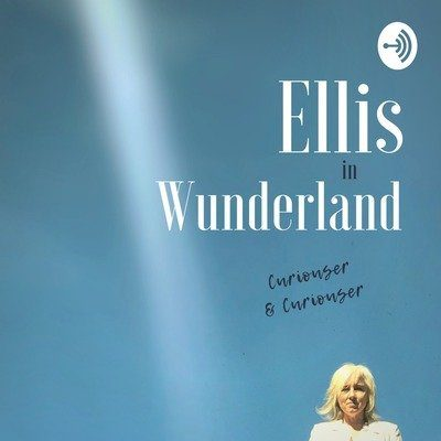 Ellis in Wunderland Podcast