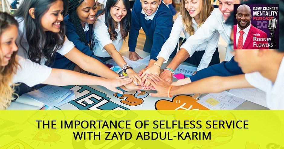 GCM 28 | Selfless Service