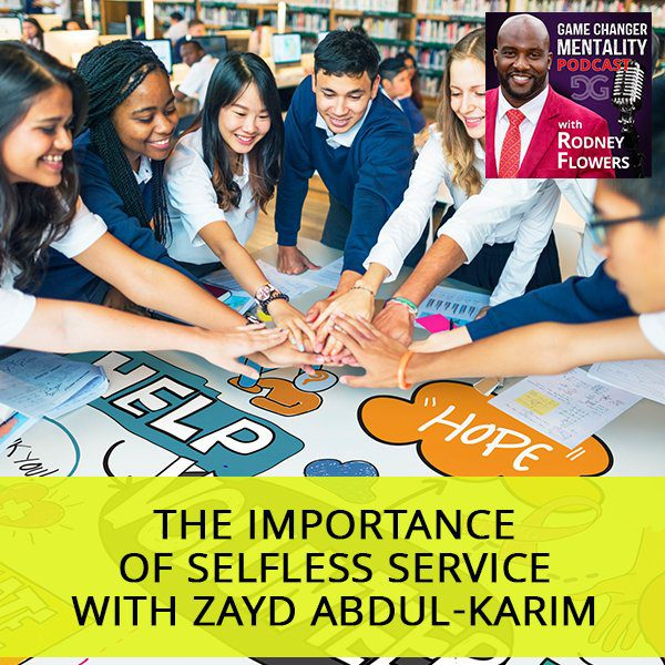 The Importance Of Selfless Service with Zayd Abdul-Karim