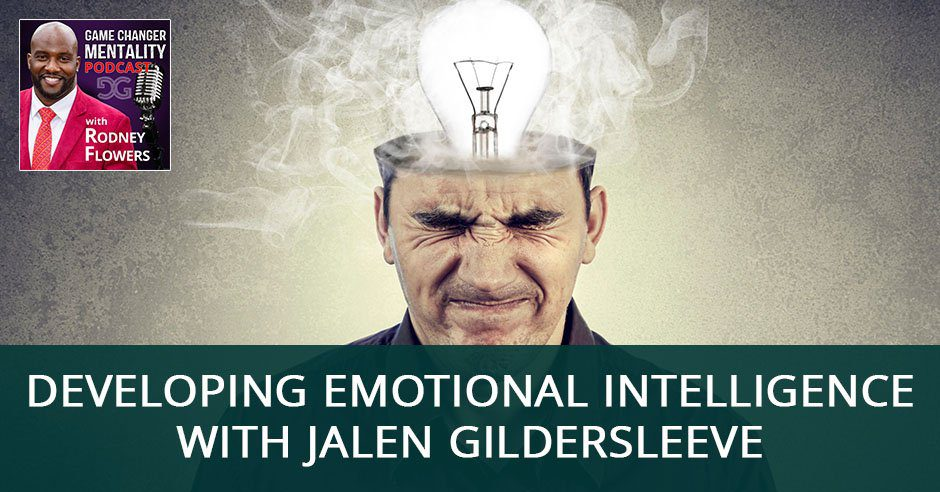 GCM 22 | Emotional Intelligence