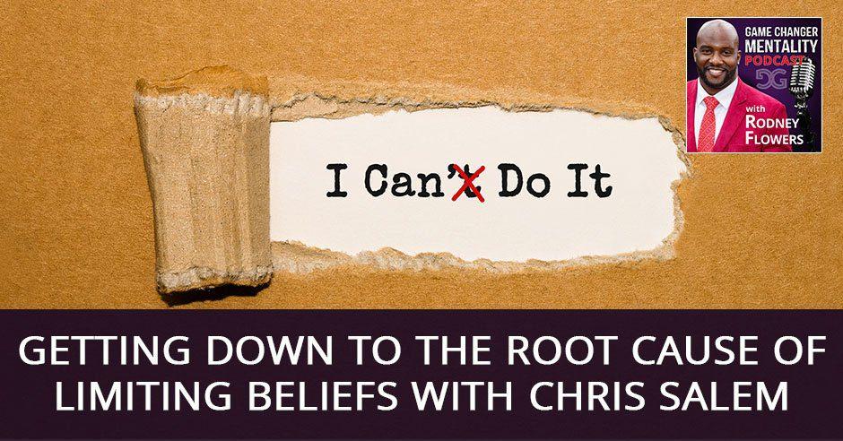 GCM 34 | Limiting Beliefs