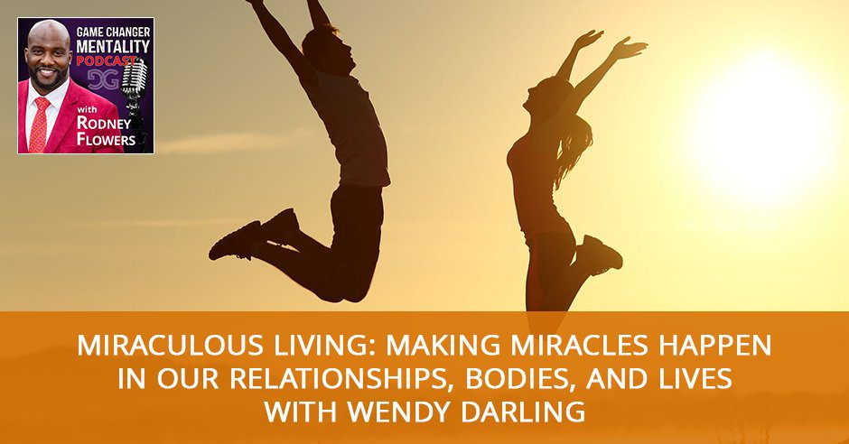 GCM 42 | Making Miracles Happen