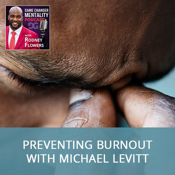 GCM 59 | Preventing Burnout