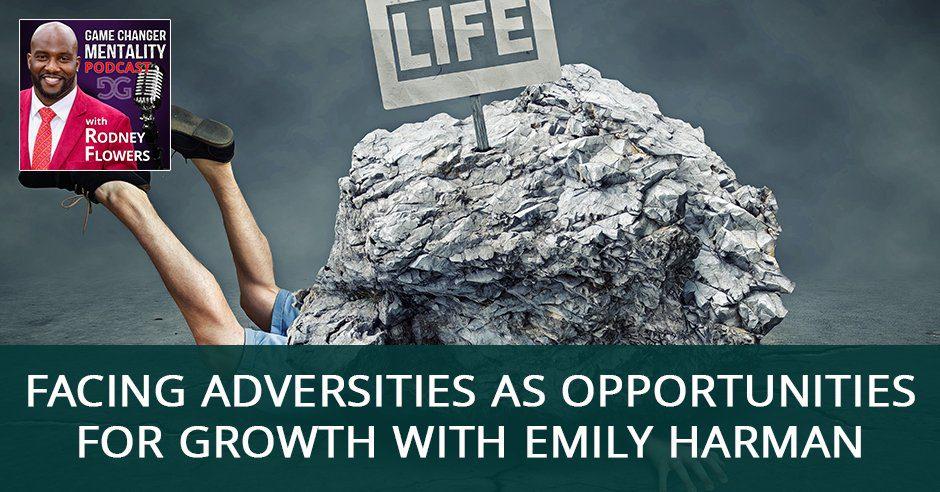 GCM 62 | Facing Adversities