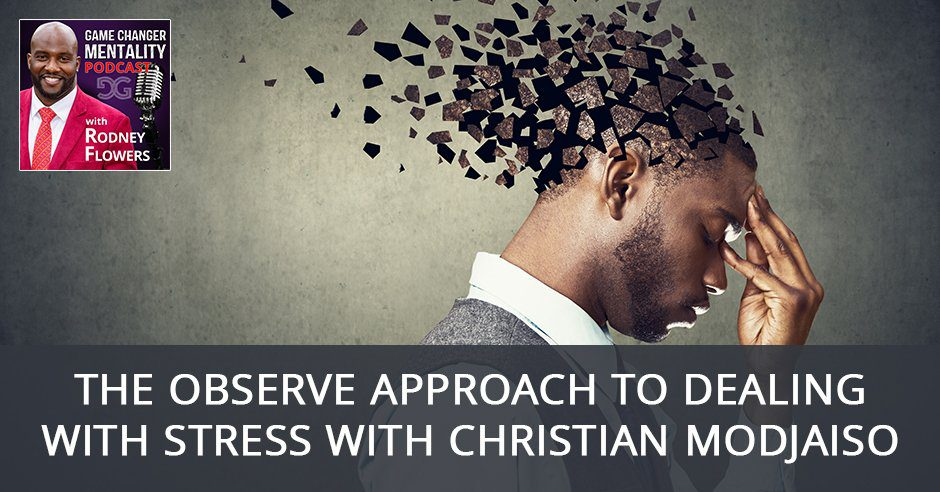 GCM 66 | Dealing With Stress