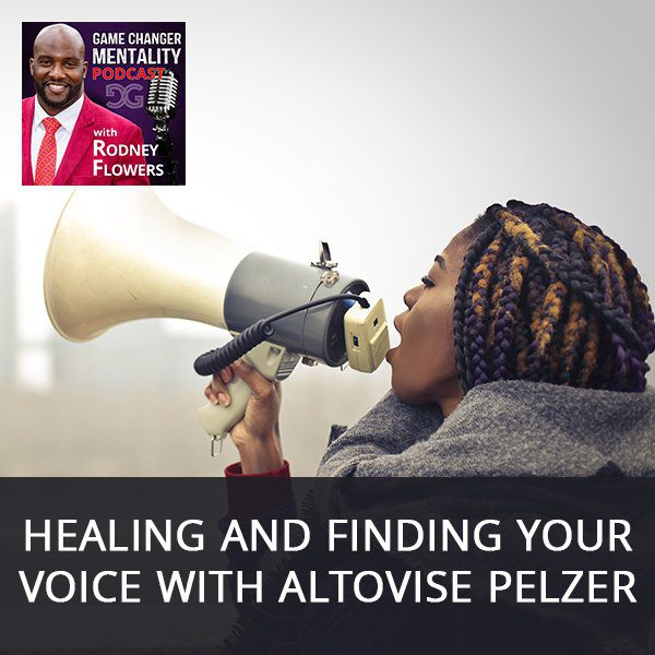 Healing And Finding Your Voice with Altovise Pelzer