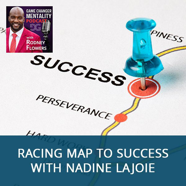 RACING Map To Success With Nadine LaJoie