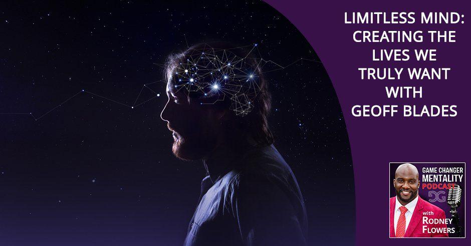 GCM 85 | Limitless Mind