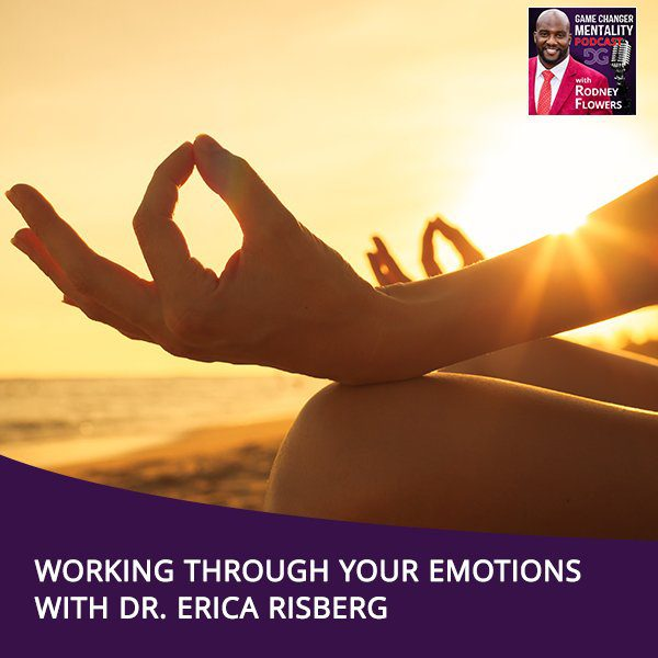 GCM 92 | Working Through Your Emotions