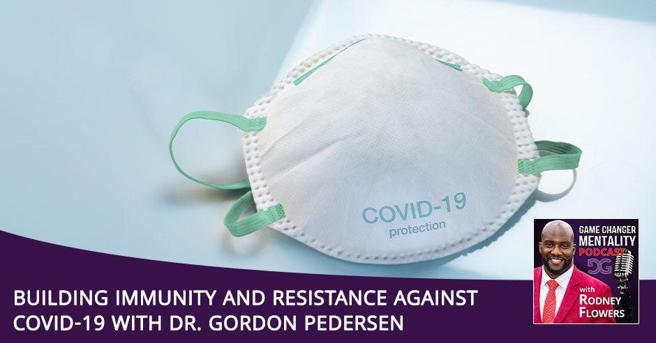 GCM 116 | COVID-19 Resistance