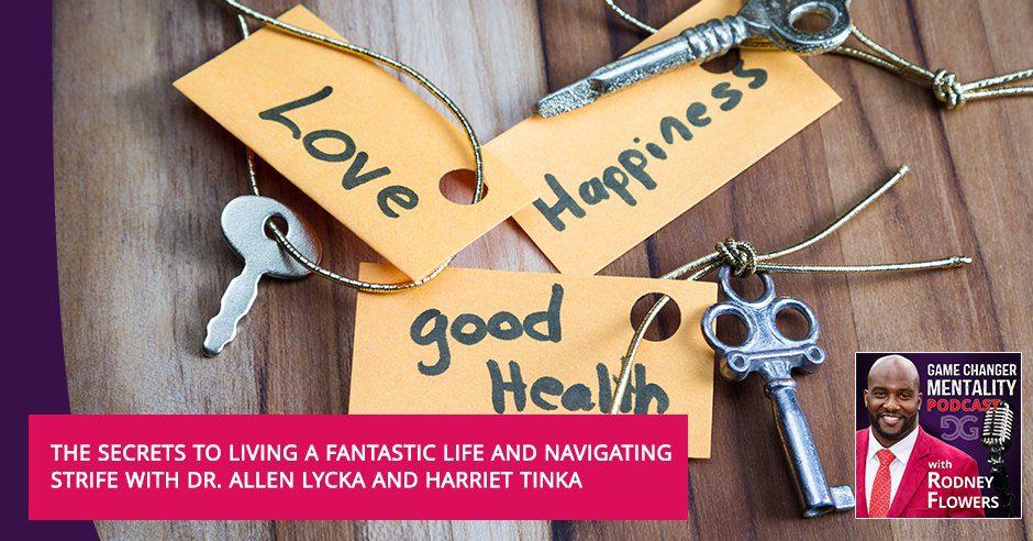 GCM 132 | Living A Fantastic Life
