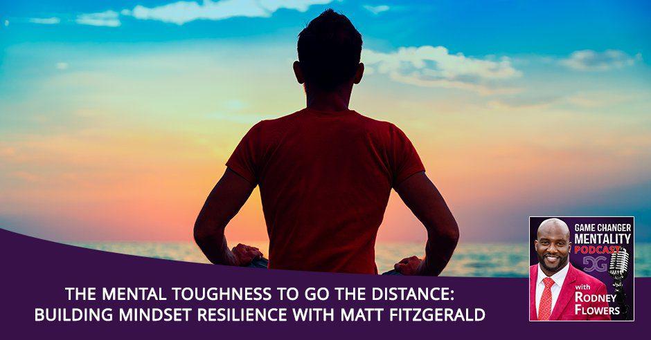 GCM 144 | Mindset Resilience