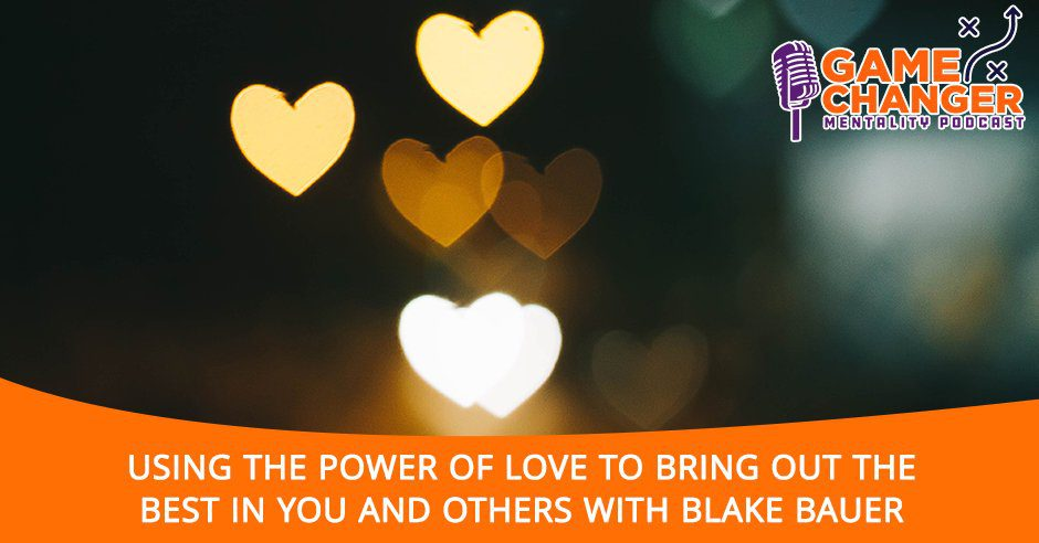 GCM 190 | Power Of Love