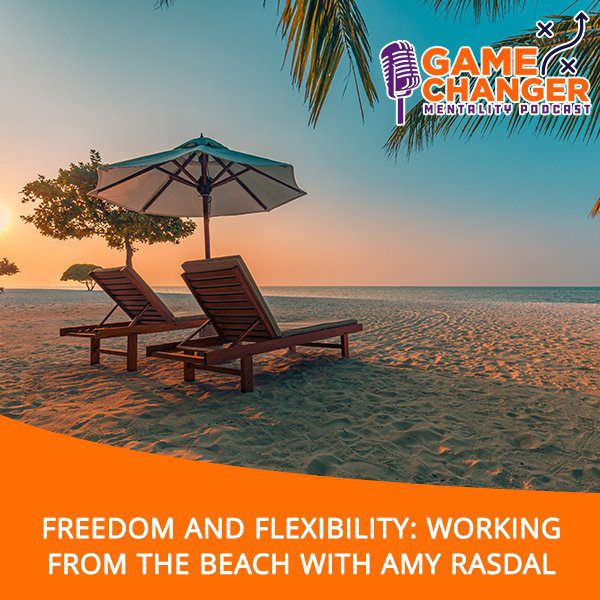 Freedom and Flexibility: Working From The Beach With Amy Rasdal