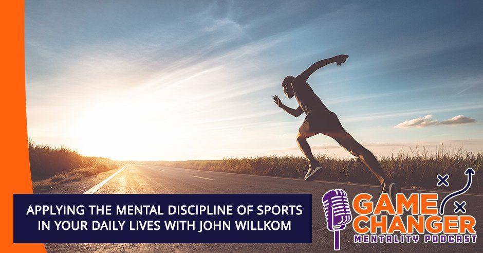 GCM 198 | Mental Discipline