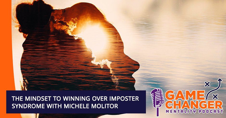 GCM 228 Michele Molitor   Imposter Syndrome